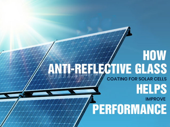 How anti-reflective glass coating for solar cells helps improve performance promotional image
