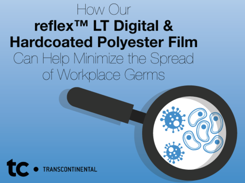 Text graphic reading 'How our reflex™ LT Hardcoated Polyester Film can help minimize the spread of workplace germs