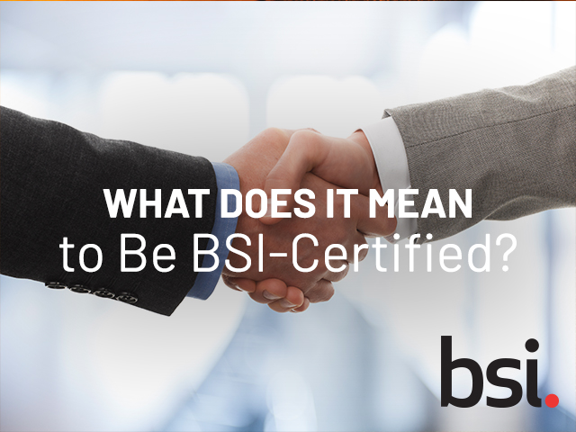 Two people shaking hands under text that reads 'what does it mean to be bsi certified'